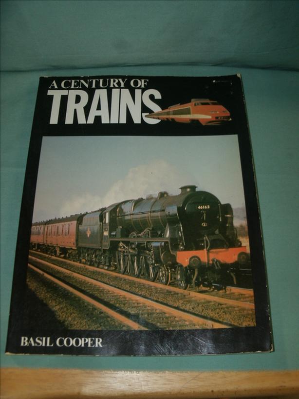 Antique Book: A CENTURY OF TRAINS