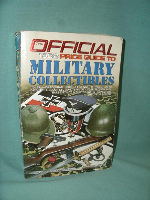 Collectible Book: OFFICIAL 1982 PRICE GUIDE TO MILITARY COLLECTIBLES