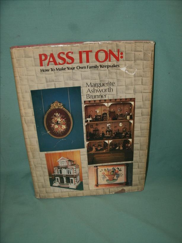 Book: PASS IT ON : HOWE TO MAKE YOUR OWN FAMILY KEEPSAKES