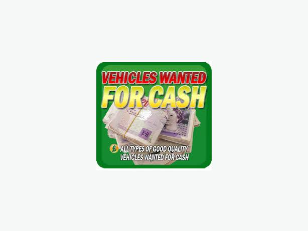 WANTED: CARS & VANS WANTED FOR CASH UP TO £500 PAID
