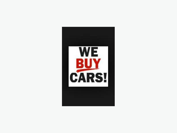 WE WANT YOUR CARS VANS PICKUPS ETC WHAT YOU GOT