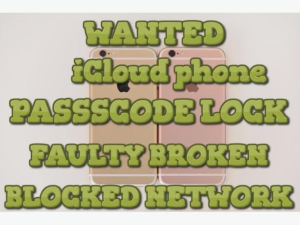 WANTED: blocked iPhone or samaungs cash waiting..!