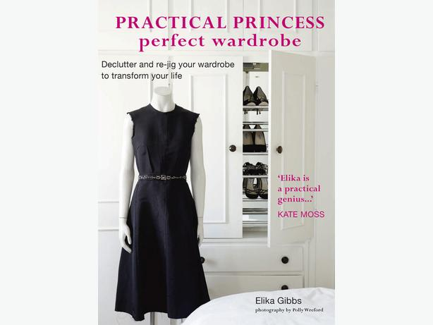 Practical Princess Perfect Wardrobe by Elika Gibbs declutter and re-jig