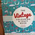 The Vintage Colouring & Craft Book by Lisa Hughes