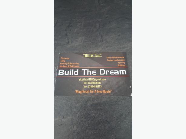BUILD THE DREAM..