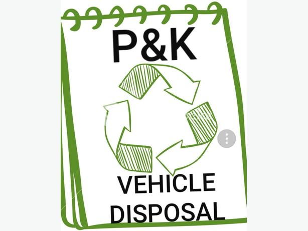 FOR TRADE: P&K VEHICLE DISPOSAL SERVICES