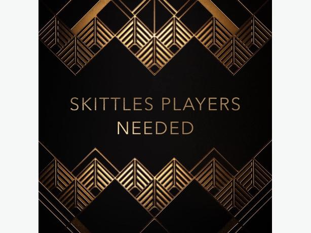 Skittle Players Needed
