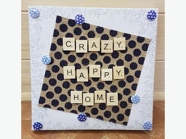 Hand Crafted Crazy Happy Home Canvas