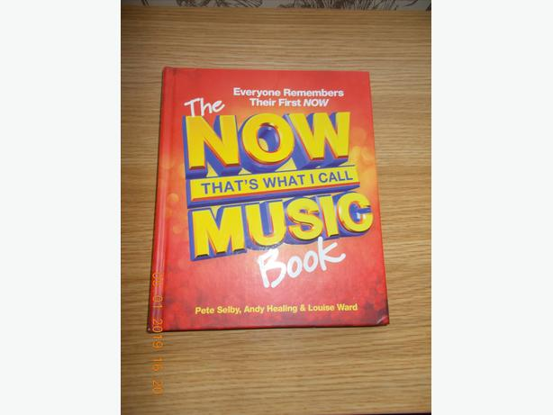 The Now! That's What I Call Music Book by Andy Healing, Pete Selby Hardback