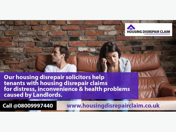 Housing Disrepair Claim : Disrepair Claims