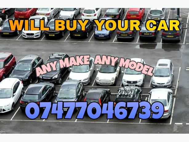 WILL BUY YOUR CAR  £123456