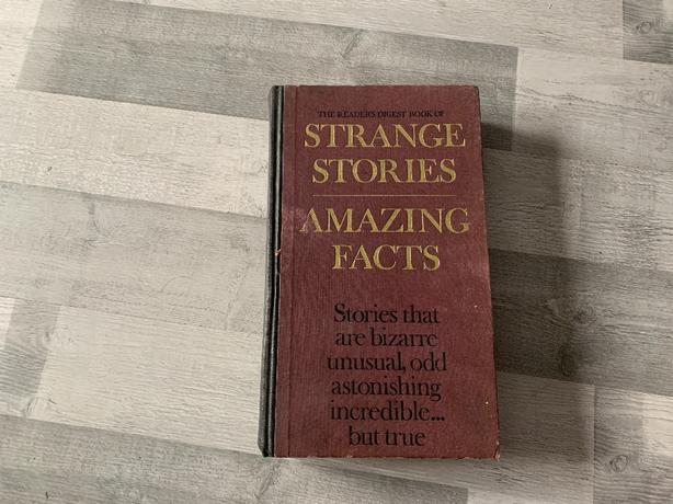 Strange stories amazing facts by Readers digest