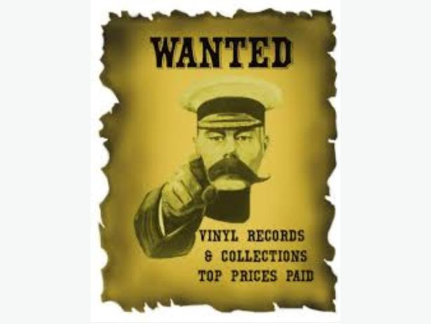 WANTED: RECORDS 60s 70s 80s 90s plus