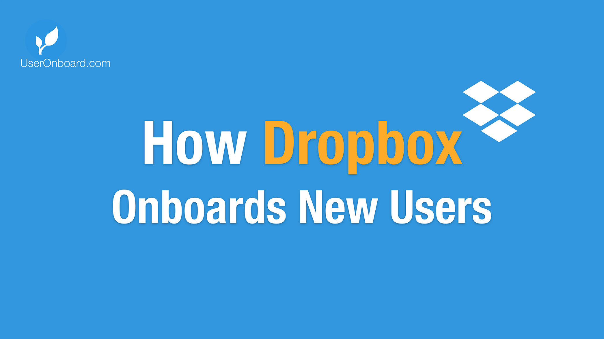 How Dropbox Onboards New Users