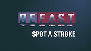 BE FAST to identify stroke and save a life