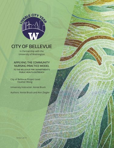 Applying theCommunity Nursing Practice Model to the Bellevue Fire Department's Public Health Outreach report cover