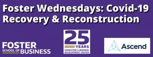 Foster Wednesdays: Covid-19 Recovery & Reconstruction