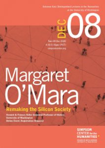 Margaret O'Mara - Remaking the Silicon Society - Dec. 8