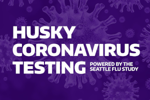 Husky Coronavirus Testing - Powered by the Seattle Flu Study