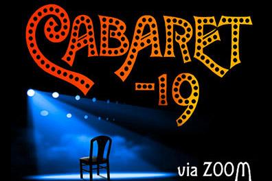 Cabaret-19 via Zoom