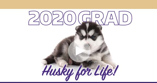 2020Grad - Husky for Life!