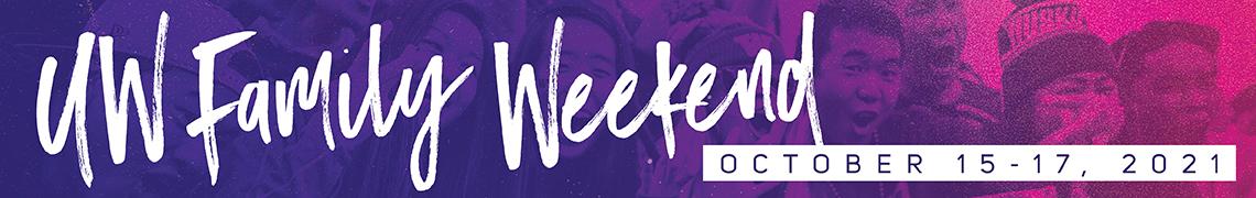 UW Family Weekend, October 15-17, 2021