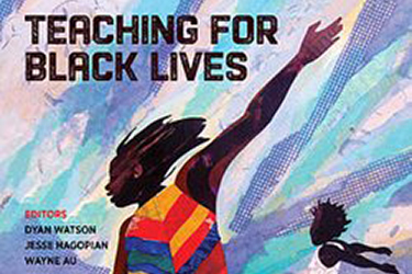 Teaching for Black Lives