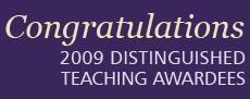 2009 Distinguished Teaching Awardees