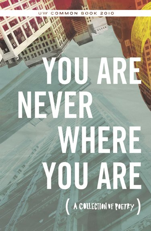 Image of book cover for You Are Never Where You Are