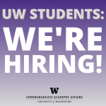 Graphic that reads UW students: We're hiring!