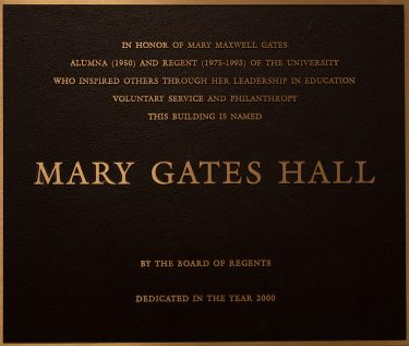 Plaque for the dedication of Mary Gates Hall in 2000.