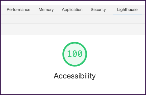 Results from a Lighthouse audit in Chrome DevTools, showing a perfect score (100) on Accessibility