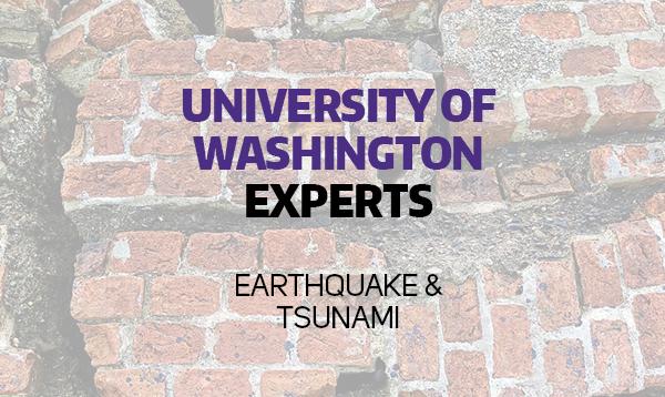 UW earthquake/volcano/tsunami experts | UW News