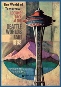 poster for UW exhibit about Seattle Worlds Fair 1962