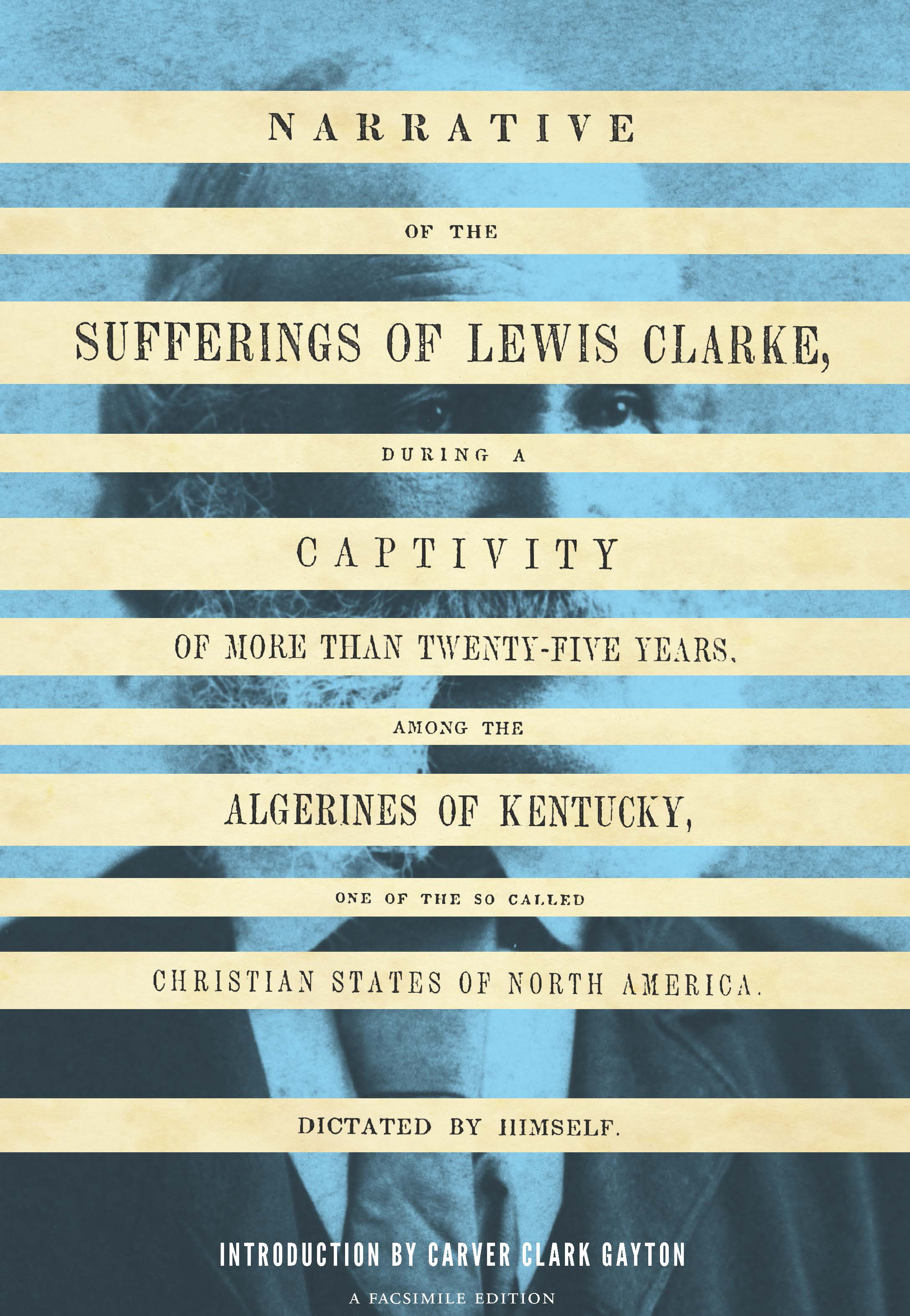 uw press books slave narrative Lewis Clarke University of Washington