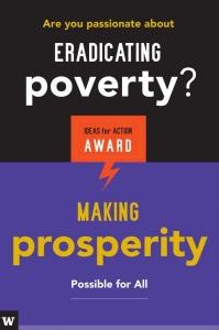 Poster about eradicating poverty/making properity through Ideas for Action