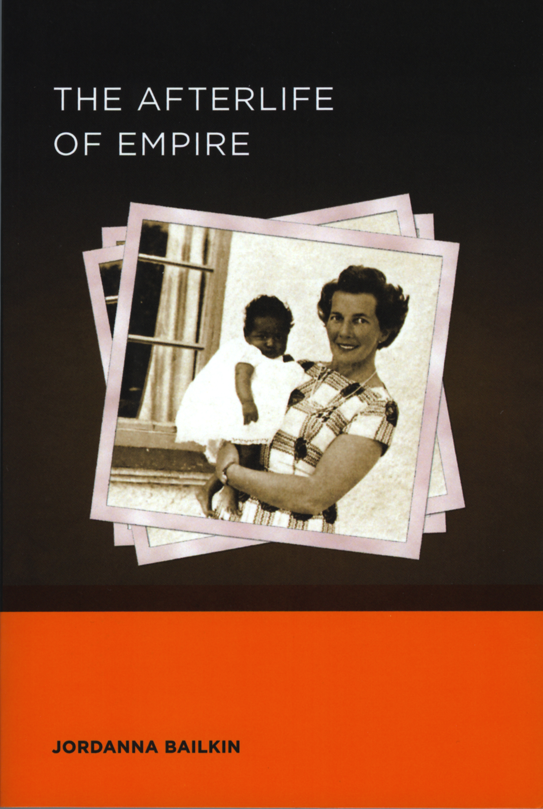 """The Afterlife of Empire"" was published in November 2012 by the University of California Press."
