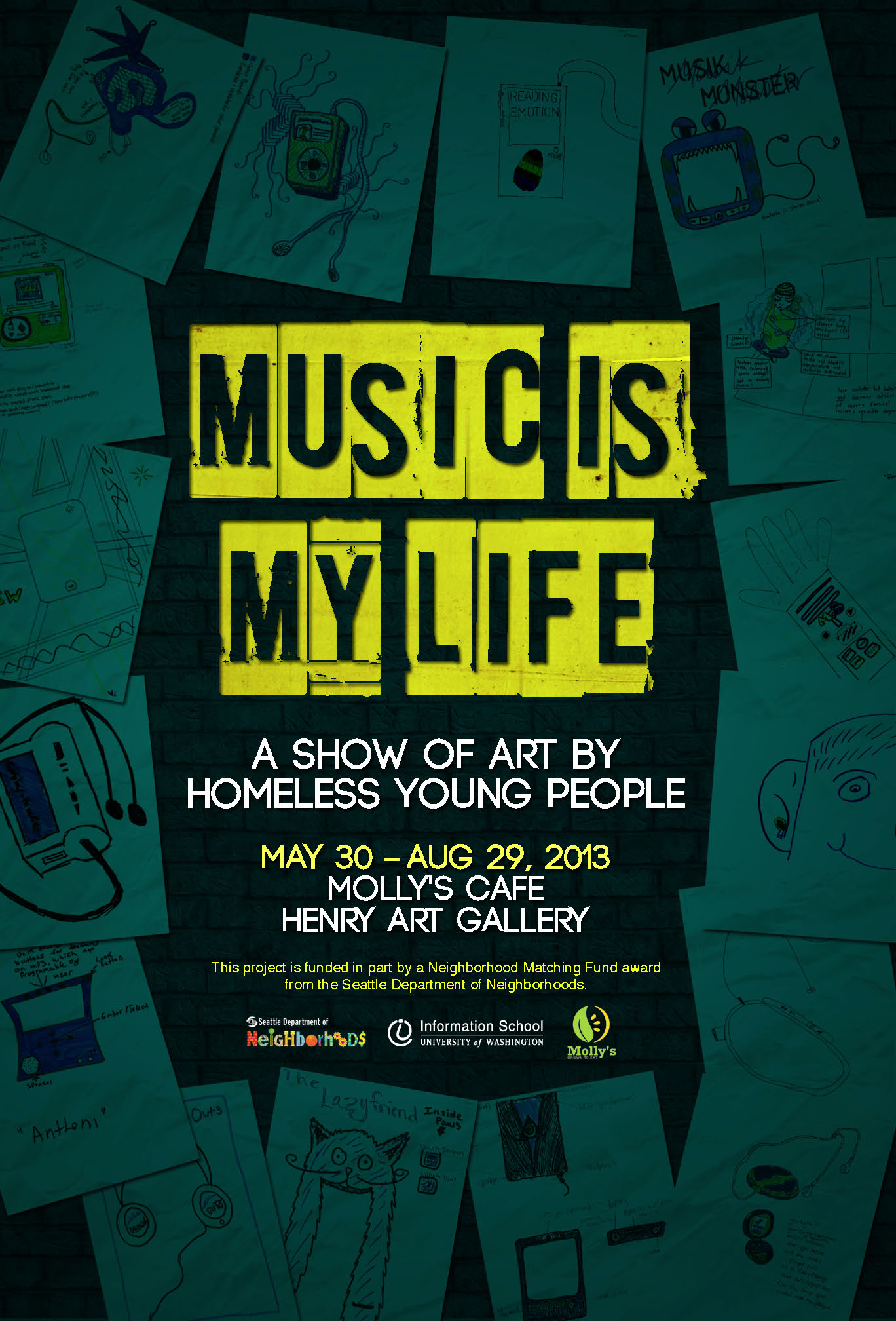 "Poster for the ""Music is My Life"" exhibit in Molly'c Cafe at the Henry Art Gallery."