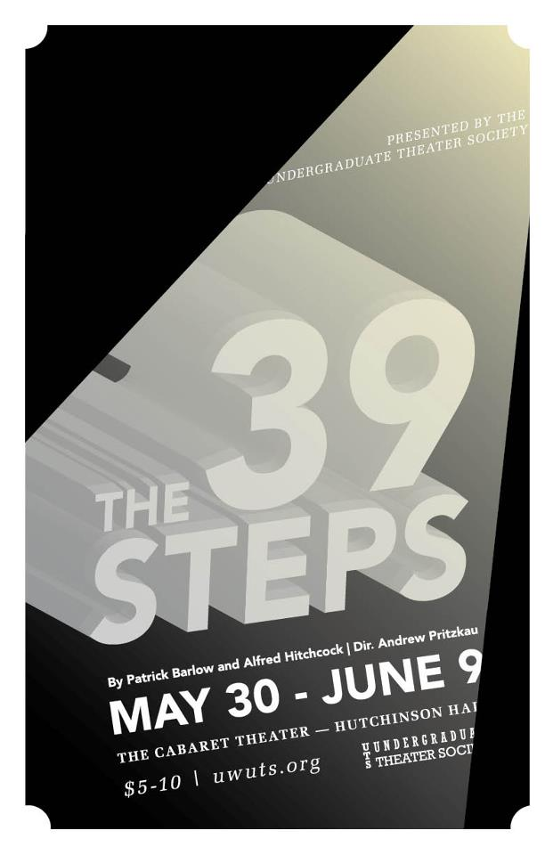 "Poster for the Undergraduate Theater Society's production of ""The 39 Steps,"""