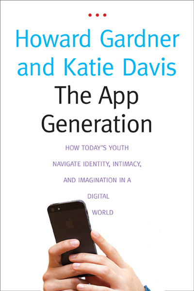 "Cover of ""The App Generation"" by Howard Gardner and the UW's Katie Davis/"