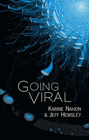 "Book cover for ""Going Viral"" by Karine Nahon and Jeff Hemsley of the UW Information School."