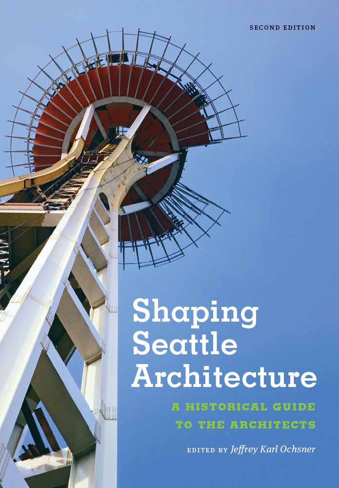 "The second edition of ""Shaping Seattle Architecture"" is out from University of Washington Press. Both editions were edited by Jeffrey Ochsner, UW professor of architecture. Ochsner worked with a five-person editorial board: Dennis Alan Andersen, Duane A. Dietz, Katheryn Hills Krafft, David A. Rash and Thomas Veith."