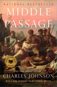 "Charles Johnson's novel ""Middle Passage,"" which won the 1991 National Book Award for Fiction, is getting a 25th anniversary release this year."