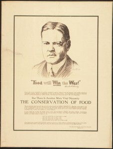 "Poster from Herbert Hoover's time running the U.S. Food Administration. He became a household name presiding over a campaign ""unprecedented in its logistical accomplishments and marketing savvy,"" and became a household name in doing so, O'Mara writes."