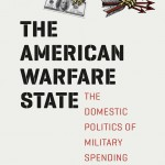 """The American Warfare State: The Domestic Politics of Military Spending,"" by Rebecca Thorpe, UW assistant professor of political science. Published in 2014 by University of Chicago Press."