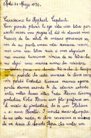 "A Ladino letter written by 9-year-old Claire Barkey on the island of Rhodes to her uncle Raphael Capeluto in Seattle. ""Notice her use of Italian-style orthography, a clear influence of the local cultural environment on the island, then an Italian colony,"" the UW Stroum Center notes. Dated March 24, 1930. Goes with a Q and A about the book A Hug from Afar."