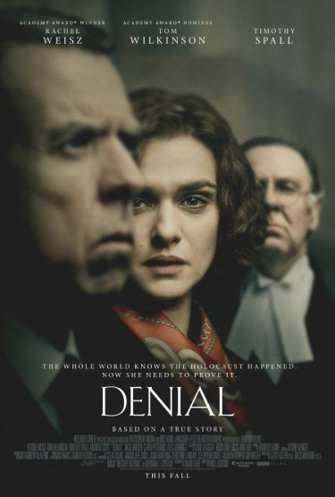 """Poster for the film """"Denial,"""" which is about historian Deborah Lipstadt, who taught at the University of Washington in the 1970s."""