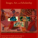 "Poster for ""Envisaging South Asia: Art, Images, and Scholarship,"" an exhibit in the UW's Allen Library through Oct. 31."