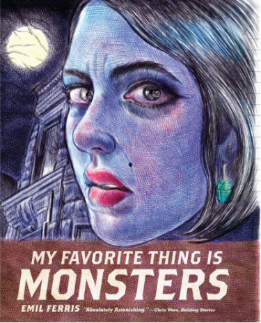 """My Favorite Thing is Monsters,"" by conference participant Emil Ferris, published by Seattle's Fantagraphics Books."