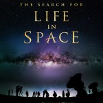 """The Search for Life in Space"" is now playing at the IMAX theater at the Pacific Science Center."